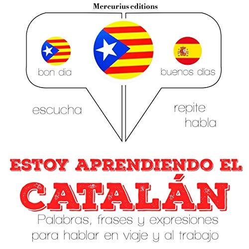Estoy aprendiendo el catalán audiobook cover art