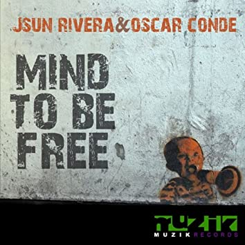 Mind to Be Free