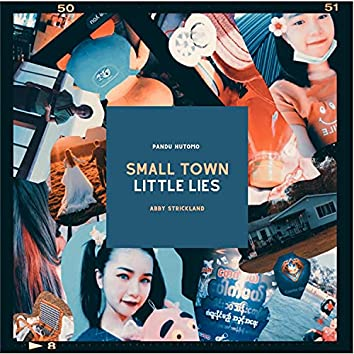 Small Town Little Lies (feat. Abby Strickland)