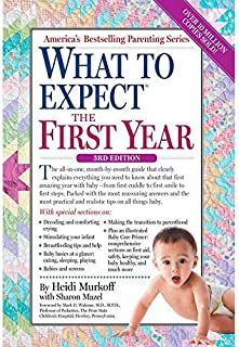What to Expect the First Year by Heidi Murkoff and Sharon Mazel - Paperback