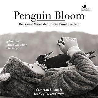 Penguin Bloom: Der kleine Vogel, der unsere Familie rettete Titelbild