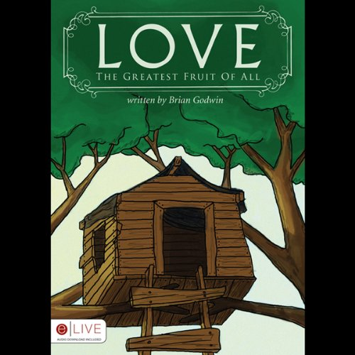 Love - The Greatest Fruit of All audiobook cover art