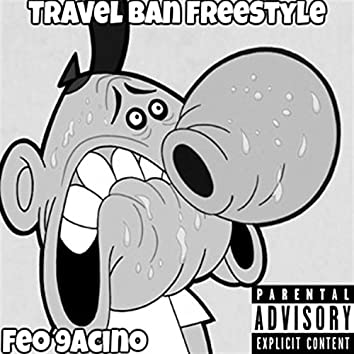 Travel Ban Freestyle