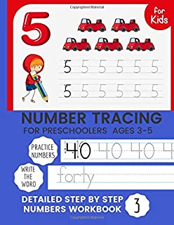 Number Tracing for Preschoolers & Kids Ages 3-5: Number Writing Practice Book, Learning Numbers for Kindergarten, Trace Nu...