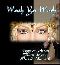 Belly Dance Music : Greatest Egyptian Dance Music ~ Yousry Sharif Wash Ya Wash Volume 6 by YOUSRY SHARIF & MOHAMMED ALI