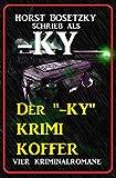 Der '-ky' Krimi Koffer: Vier Kriminalromane: Cassiopeiapress Spannung