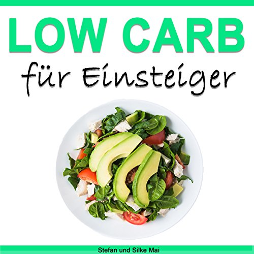 Low Carb für Einsteiger audiobook cover art
