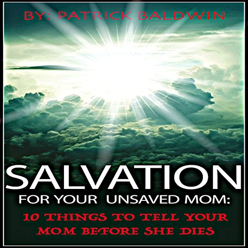 Salvation for Your Unsaved Mom audiobook cover art