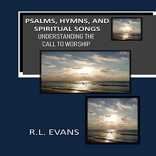 Psalms, Hymns, and Spiritual Songs audiobook cover art