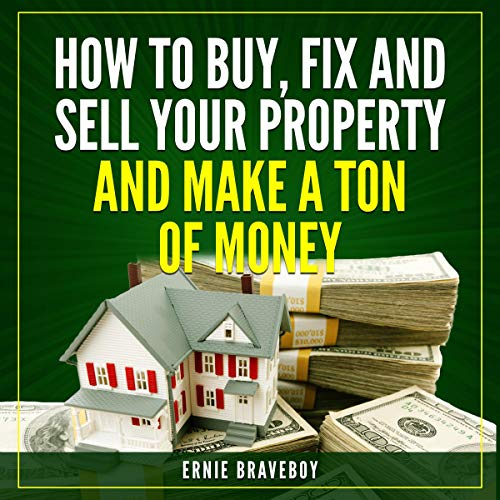 How to Wholesale Houses for Huge Profits, How to Wholesale Houses for Huge Cash – Part II, Real Estate Marketing, How to Fix and Sell Your Property and Make a Ton of Money audiobook cover art