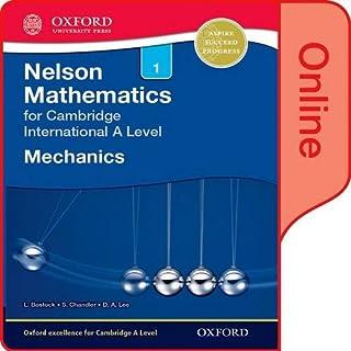 Nelson Mechanics 1 for Cambridge International A Level: Online Student Book