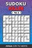 Juega con tu mente: SUDOKU KILLER Vol. 2: Colección de 100 diferentes SUDOKUS KILLER Intermedios y Fáciles para Adultos y para Todos los que desean ... y Aumentar la Memoria de Forma Entretenida