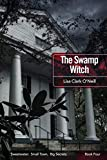 The Swamp Witch (The Sweetwater Series Book 4)