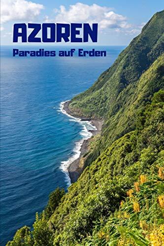 Azoren Notizbuch: 120 Seiten I 6x9 Format DIN A5 I Tagebuch Journal I Dot/Grid gepunktet
