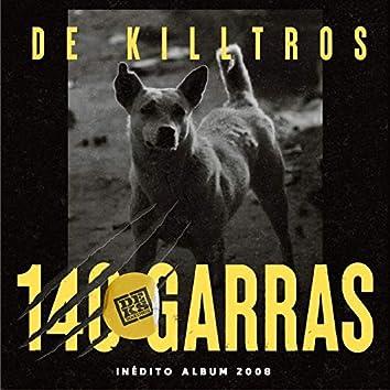 140 Garras (Inédito Album 2008)