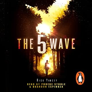 The 5th Wave                   By:                                                                                                                                 Rick Yancey                               Narrated by:                                                                                                                                 Phoebe Strole,                                                                                        Brandon Espinoza                      Length: 12 hrs and 41 mins     409 ratings     Overall 4.2