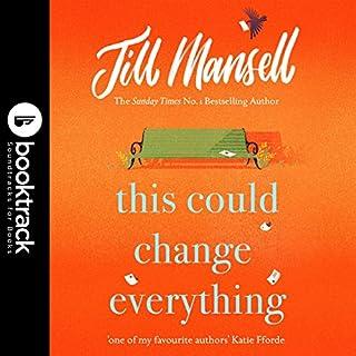 This Could Change Everything     Booktrack Edition              Autor:                                                                                                                                 Jill Mansell                               Sprecher:                                                                                                                                 Imogen Church                      Spieldauer: 12 Std. und 10 Min.     Noch nicht bewertet     Gesamt 0,0
