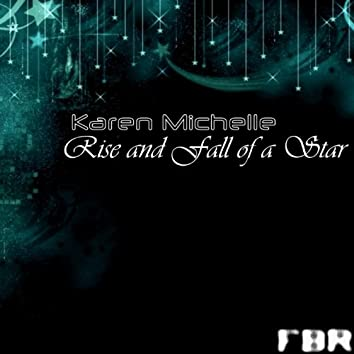 Rise and Fall of a Star