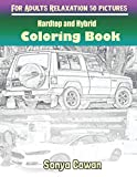 Hardtop and Hybrid Coloring Books For Adults Relaxation 50 pictures: Hardtop and Hybrid sketch coloring book Creativity and Mindfulness
