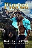Pierce: McCray Bruin Bear Shifter Romance