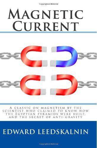 by Edward Leedskalnin Magnetic Current (text only)Paperback]2010
