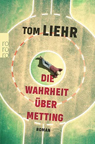 Buchseite und Rezensionen zu 'Die Wahrheit über Metting' von Tom Liehr
