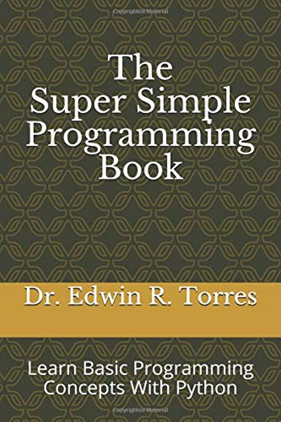 インサートせっかちフィードThe Super Simple Programming Book: Learn Basic Programming Concepts With Python