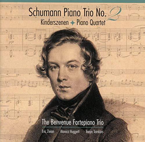 Robert Schumann : Trio avec piano n°2 - Quatuor avec piano - Kinderszenen, op.15