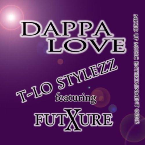 T-Lo Stylezz & Future X