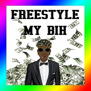 Freestyle My Bih
