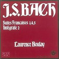 J. S. Bach: Sutes Francaises Vol. 2