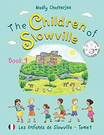 The Children of Slowville - Book 1