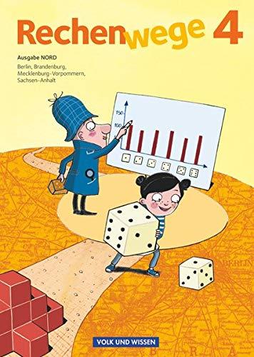 Rechenwege - Nord - Aktuelle Ausgabe - 4. Schuljahr: Schülerbuch mit Kartonbeilagen