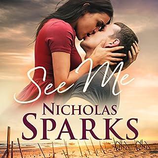 See Me                   De :                                                                                                                                 Nicholas Sparks                               Lu par :                                                                                                                                 Christopher Ryan Grant                      Durée : 14 h et 22 min     2 notations     Global 4,5