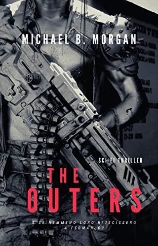 The Outers: E se nemmeno loro riuscissero a fermarlo? (9013 Oltre la fine)