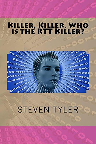Killer, Killer, Who is the RTT Killer? (English Edition)