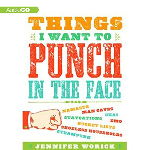 Things I Want to Punch in the Face cover art