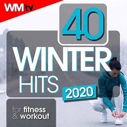 40 Winter Hits 2020 For Fitness & Workout (Unmixed Compilation for Fitness & Workout 128 Bpm / 32 Count)