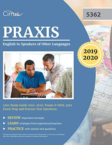 Praxis English to Speakers of Other Languages 5362 Study Guide 2019-2020: Praxis II ESOL 5362 Exam P