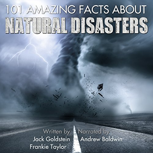 101 Amazing Facts about Natural Disasters audiobook cover art