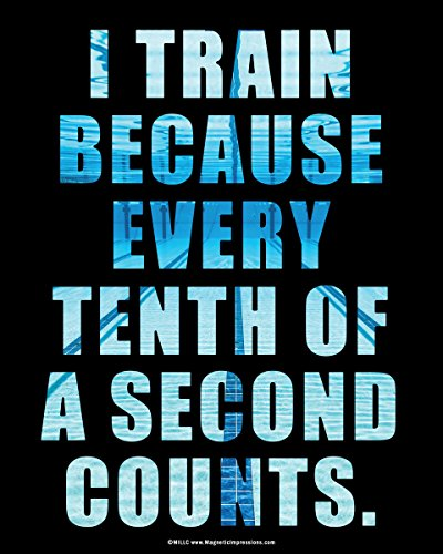 Posters and Prints by Magnetic Impressions Unframed Swimming Tenth of a Second Quote 8