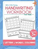 ABCs & 123s Tracing Handwriting Workbook For Kids: ABC Print Handwriting Book For Pre K, Kindergarten, And Kids 3 - 10 Years Old   Copy Book With Coloring   Learn To Write ABC Workbook