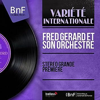 Stéréo grande première (Stereo Version)