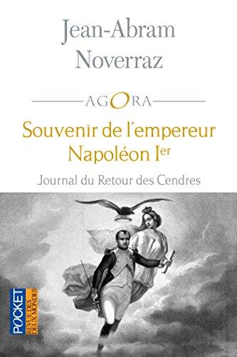 Souvenir de l'empereur Napoléon Ier (AGORA t. 371)