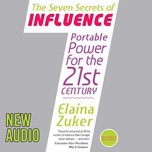 Seven Secrets of Influence: Portable Power for the 21st Century audiobook cover art
