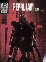 Pearl Jam: Ten (Bass Recorded Versions)