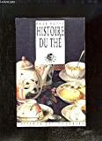 Histoire du thé - Les Editions Desjonqueres - 01/12/1989