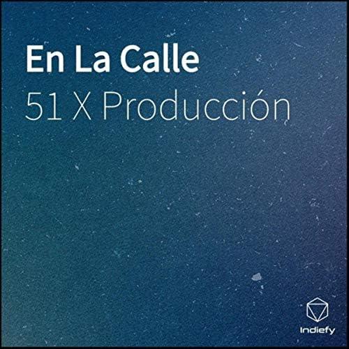 51 X Producción feat. Pepo