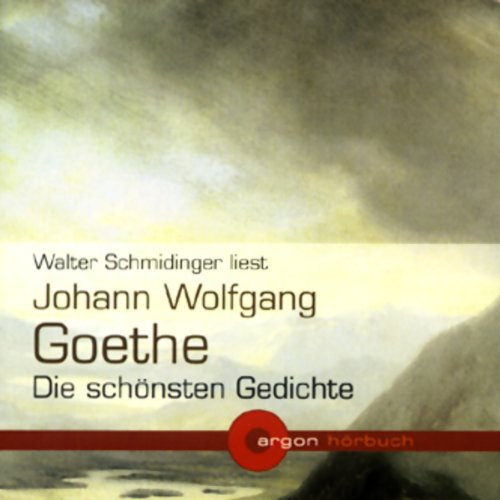 Johann Wolfgang Goethe - Die schönsten Gedichte Titelbild