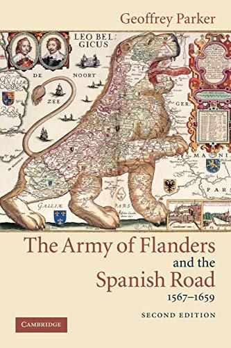 Army Flanders Spanish Road 2ed: The Logistics of Spanish...